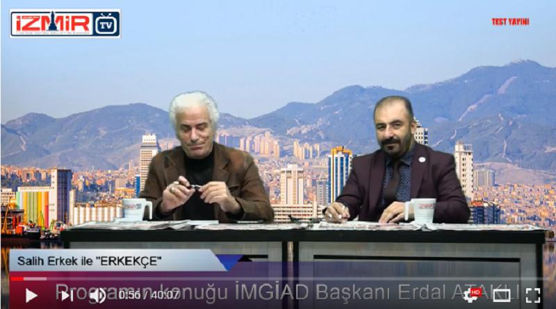 İzmir Tv Salih ERKEK ile Erkekçe Programı
